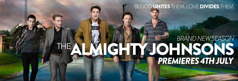 Brand New Season, The Almighty Johnsons, Premieres 4th July