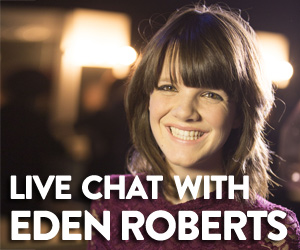 Live Chat with Eden Roberts
