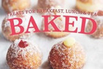 Win A Copy Of Dean Brettschneider's - Baked: Treats for Breakfast, Lunch and Tea