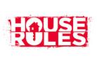 House Rules Wed -Fri 7.30pm
