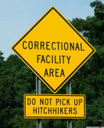 The awkward moment when you pick up a Hitch-Hiker, then drive past this sign!