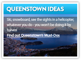 Find out Queenstown's Must Dos